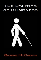 Cover of the politics of blindness